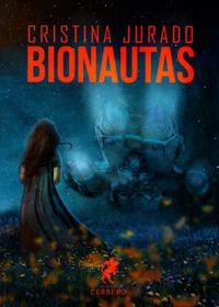 Bionautas - Cristina Jurado