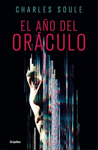 El año del oráculo - Charles Soule